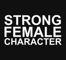 Strong Female Character Kids Tee