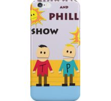 Terrance And Phillip Show iPhone Case/Skin
