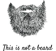 This is not a beard (white background) Photographic Print
