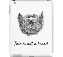 This is not a beard (white background) iPad Case/Skin