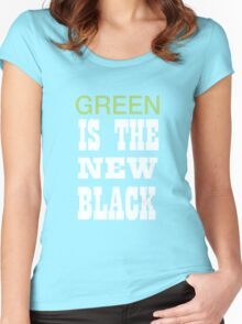 Green is the new black Women's Fitted Scoop T-Shirt