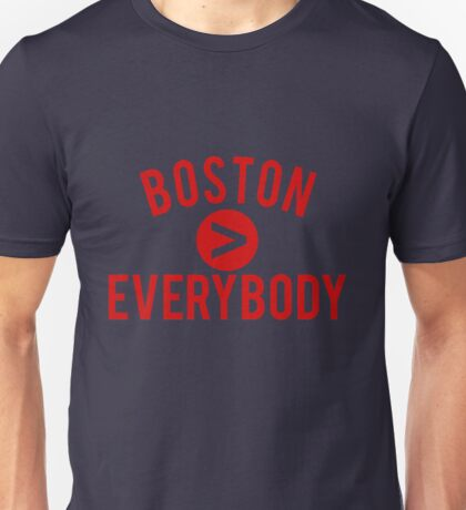 Boston > Everybody - Go Pats! Go Sox! Unisex T-Shirt