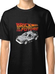 Brick To The Future Classic T-Shirt