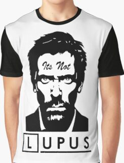 Its not lupus  Graphic T-Shirt