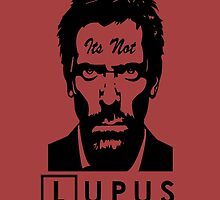 Its not lupus  by kurticide