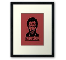 Its not lupus  Framed Print