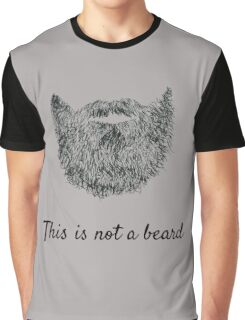 This is not a beard Graphic T-Shirt