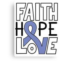 Faith Hope Love - Esophageal Cancer Awareness Canvas Print