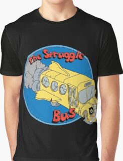 The Struggle Bus Graphic T-Shirt