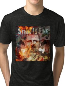 Syria Is Fine. Tri-blend T-Shirt