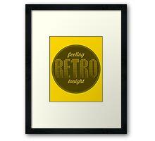 Feeling retro tonight Framed Print