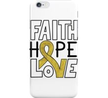 Faith Hope Love - Childhood Cancer Awareness iPhone Case/Skin