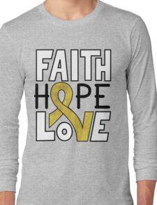 Faith Hope Love - Childhood Cancer Awareness Long Sleeve T-Shirt