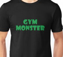 Gym Monster (Green) Unisex T-Shirt