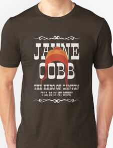 The Man They Call Jayne Unisex T-Shirt