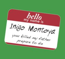 Hello, my name is inigo montoya you killed my father prepare to die Baby Tee