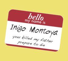 Hello, my name is inigo montoya you killed my father prepare to die Baby Tee