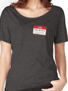 Hello, my name is inigo montoya you killed my father prepare to die Women's Relaxed Fit T-Shirt