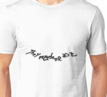 Donnie Darko Made Me Do It Unisex T-Shirt