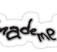 Donnie Darko Made Me Do It Sticker