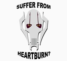 Suffer From Heartburn? Unisex T-Shirt