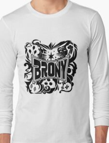 Brony Work Out Shirt Long Sleeve T-Shirt