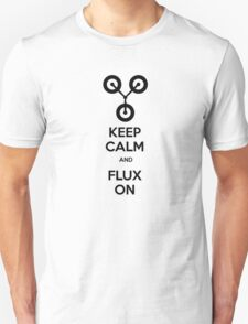 Keep Calm and Flux On Unisex T-Shirt