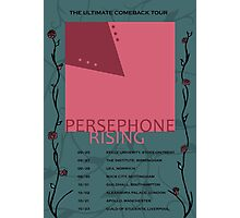 Persephone Rising tour poster Photographic Print