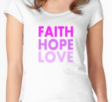 Faith, Hope, Love Women's Fitted Scoop T-Shirt