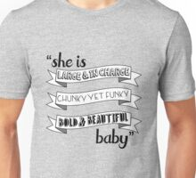 Latrice Royale / Ru Pauls Drag Race inspired 'She is large & in charge, chunky yet funky, bold & beautiful baby' design Unisex T-Shirt