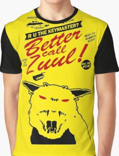 Better call Zuul Graphic T-Shirt
