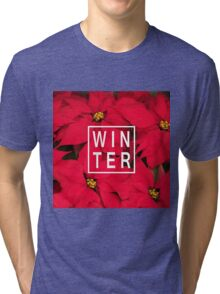 "Beautiful ""Winter"" Typography & Poinsettias Tri-blend T-Shirt"