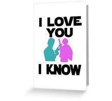 Star Wars Han Solo and Princess Leia 'I love You, I Know' design Greeting Card