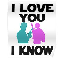 Star Wars Han Solo and Princess Leia 'I love You, I Know' design Poster