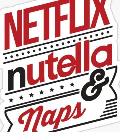 NETFLIX, NUTELLA & NAPS. Sticker