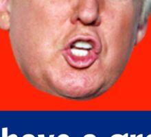 trump quote Sticker