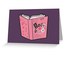The Burn Book Greeting Card