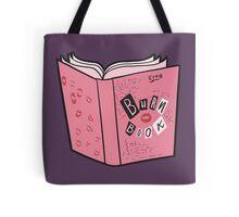 The Burn Book Tote Bag