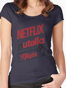 NETFLIX, NUTELLA & NAPS. Women's Fitted Scoop T-Shirt