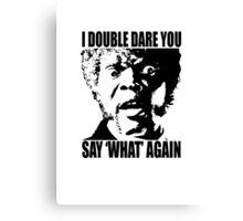 Pulp Fiction Samuel L. Jackson What T-shirt Canvas Print