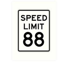 Speed Limit 88 Art Print