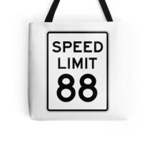 Speed Limit 88 Tote Bag