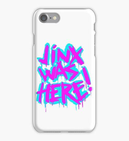 JINX WAS HERE iPhone Case/Skin