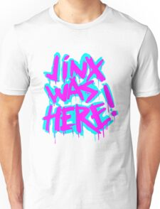 JINX WAS HERE Unisex T-Shirt