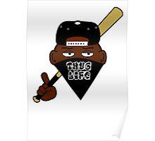 Thug Life/Gangsta 2d Poster