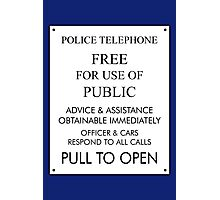 Tardis Sign/ Policebox Notice Photographic Print