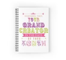 Remember Your Grand Creator Spiral Notebook