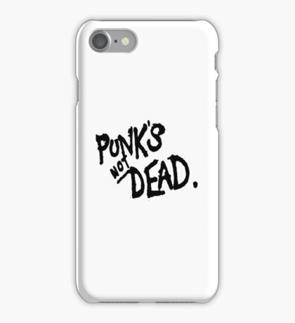 PUNK'S NOT DEAD iPhone Case/Skin