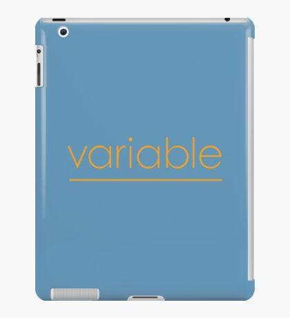 Variable iPad Case/Skin