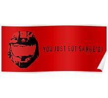 You Just Got Sarge'd! Poster